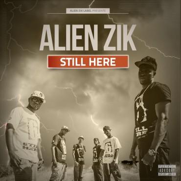 ALIEN ZIK - STILL HERE