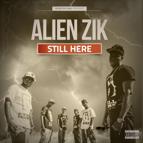 ALIEN ZIK - STILL HERE