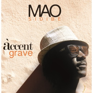 MAO SIDIBE - ACCENT GRAVE