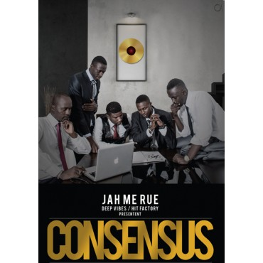 JAH ME RUE - CONSENSUS