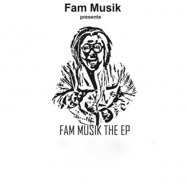 TOUSSA - FAM MUSIK The EP
