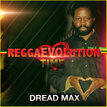 DREAD MAX - REGGAEVOLUTION