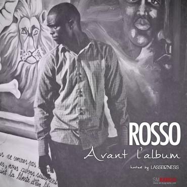 ROSSO - AVANT L'ALBUM