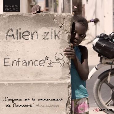 ALIENZIK - ENFANCE